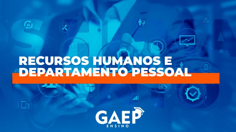 Curso de Gestão de Recursos Humanos e Departamento Pessoal